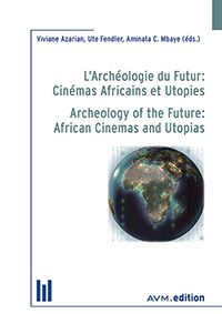 Logo:L'Archéologie du Futur: Cinémas Africains et Utopies / Archeology of the Future: African Cinemas and Utopias